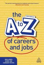 The A to Z of Careers and Jobs