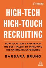 High-Tech High-Touch Recruiting