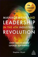 Management and Leadership in the 4th Industrial Revolution
