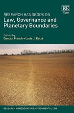 Research Handbook on Law, Governance and Planetary Boundaries