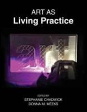 Art as Living Practice
