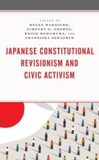 Japanese Constitutional Revisionism and Civic Activism
