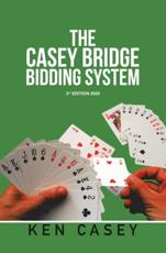 Casey Bridge Bidding System