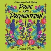 Pride and Premeditation Lib/E