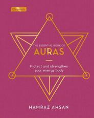 The Essential Book of Auras