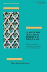 Islamism and Revolution Across the Middle East