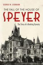 The Fall of the House of Speyer