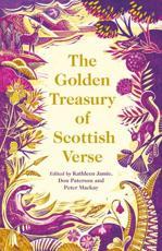 The Golden Treasury of Scottish Verse