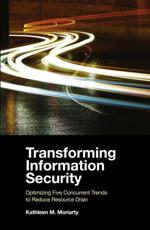 Transforming Information Security