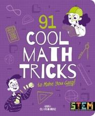 91 Cool Math Tricks to Make You Gasp