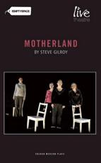 Live Theatre and the Empty Space Present Motherland