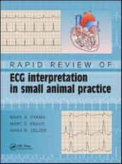 Rapid Review of ECG Interpretation in Small Animal Practice