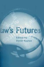 Law's Future(s): British Legal Developments in the 21st Century