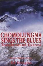 Chomolungma Sings the Blues