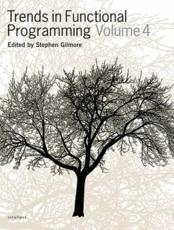 Trends in Functional Programming. Vol. 4