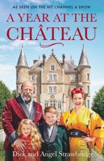 A Year at the Château