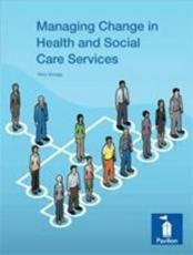 Managing Change in Health and Social Care Services