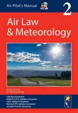 The Air Pilot's Manual. Volume 2 Air Law and Meteorology