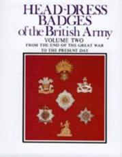 Head-Dress Badges of the British Army