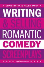 Writing and Selling Romantic Comedy Screenplays