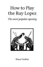 How to Play the Ruy Lopez