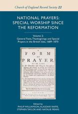 National Prayers Volume 2 General Fasts, Thanksgivings and Special Prayers in the British Isles 1689-1870