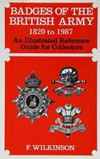 Badges of the British Army 1920 to 1987