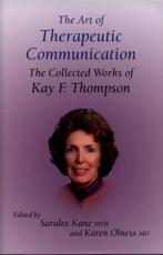 The Art of Therapeutic Communication
