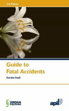 Guide to Fatal Accidents