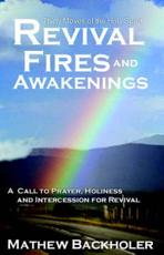 Revival Fires and Awakenings