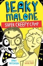 Beaky Malone: Creepiest Camp Ever
