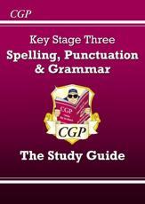 Key Stage Three Spelling, Punctuation & Grammar
