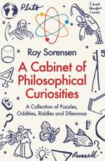 A Cabinet of Philosophical Curiosities