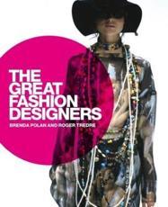 The Great Fashion Designers - Polan, Brenda
