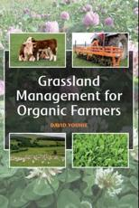 Grassland Management for Organic Farmers