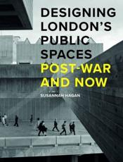 Designing London's Public Spaces