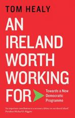 An Ireland Worth Working For