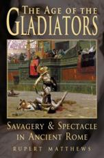 The age of the gladiators