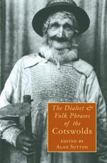 The Dialect & Folk Phrases of the Cotswolds
