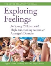 Exploring Feelings for Young Children With High-Fucntioning Autism or Asperger's Disorder