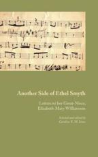 Another Side of Ethel Smyth