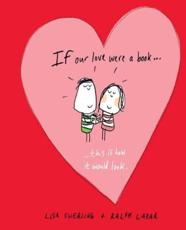 If Our Love Were a Book ... This Is How It Would Look
