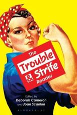 The Trouble & Strife Reader