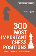 300 Most Important Chess Positions
