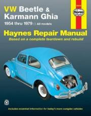 VW Beetle & Karmann Ghia (54-79) Automotive Repair Manual - Ken Freund, John H Haynes, Mike Stubblefield