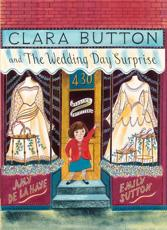 Clara Button and the Wedding Day Surprise