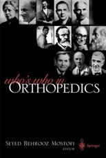 Who's Who in Orthopedics