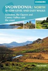 Snowdonia North - Snowdon, the Ogwen and Conwy Valleys and the Coast