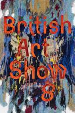British Art Show 8 - Anna Colin (organizer), Lydia Yee (organizer), Leeds Art Gallery (host institution)