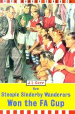 How Steeple Sinderby Wanderers Won the FA Cup